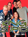 King Stupid, Series 1, Part 2 (MP3)